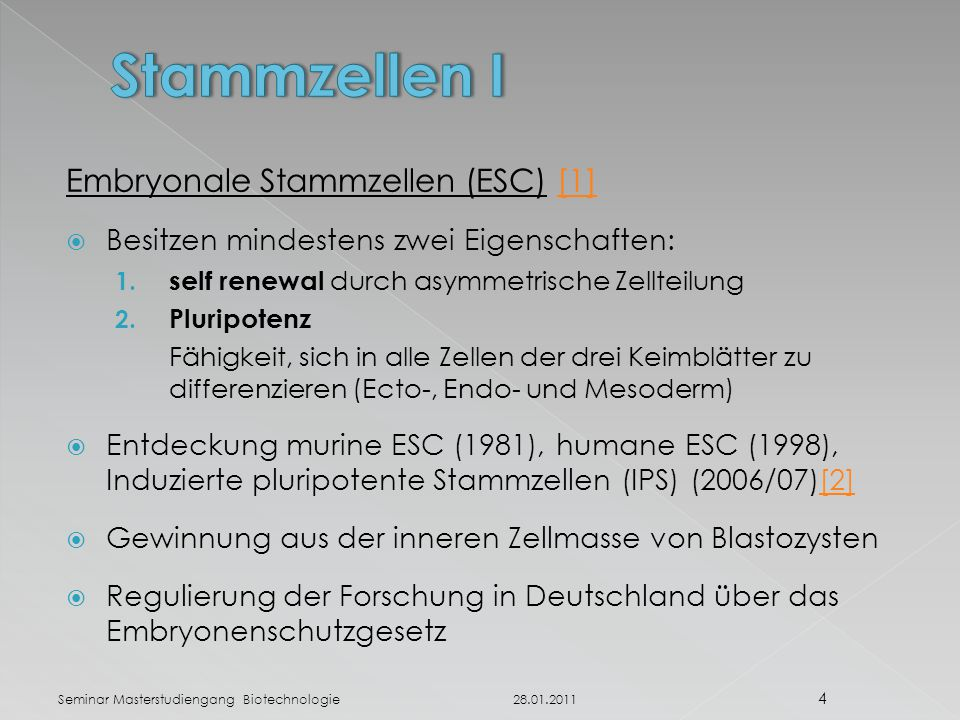 Stammzellen I Embryonale Stammzellen (ESC) [1]